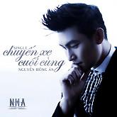 Chuyến Xe Cuối Cùng (Single) - Nguyễn Hồng Ân
