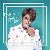 Đồng Ý Nha (Single)