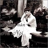 Nồng Nàn Hà Nội - Trà My Idol