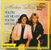 Youre My Heart, Youre My Soul -  Modern Talking