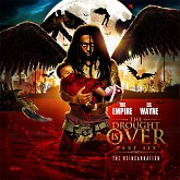 The Drought Is Over 6 (CD1) - Lil Wayne