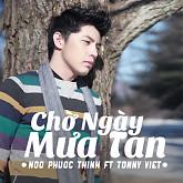 Chờ Ngày Mưa Tan (Single) - Noo Phước Thịnh,Tonny Việt