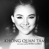 Album Không Quan Tâm (Who Cares) - Minh Như