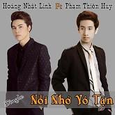 Nỗi Nhớ Vô Tận - Hoàng Nhật Linh ft. Phạm Thiên Huy