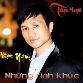 Những Tình Khúc Việt Nam - Tấn Lợi