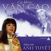Playlist Ca Khúc Văn Cao