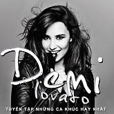 Album Tuyển Tập Các Bài Hát Hay Nhất Của Demi Lovato