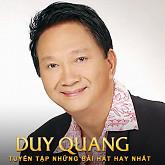 Tuyển Tập Các Bài Hát Hay Nhất Của Duy Quang - Duy Quang