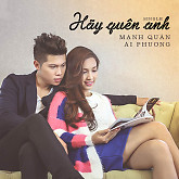 Album Hãy Quên Anh (Single)