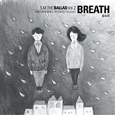 Breath (Korean Version) - S.M.Ballad,JongHyun,Taeyeon