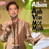 Album Anh Vẫn Một Mình - Ngọc Sơn