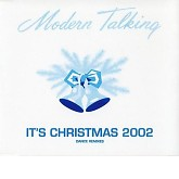 Its Christmas 2002 -  Modern Talking