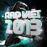 Album Tuyển Tập Các Bài Hát Rap Việt Hay Nhất 2013