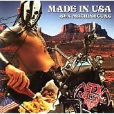 Made In USA - Sex Machineguns