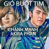 Gió Buốt Tim (Single) - Akira Phan,Chánh Mạnh