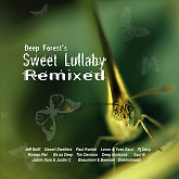 Sweet Lullaby Remixed-Deep Forest
