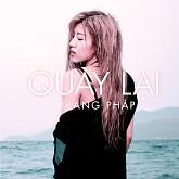 Album Quay Lại (Single) - Trang Pháp