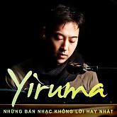 Những Bản Nhạc Không Lời Hay Nhất Của Yiruma-Yiruma