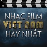 Album Tuyển Tập Nhạc Phim Việt Nam Hay Nhất