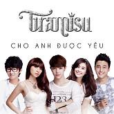 Album Cho Anh Được Yêu (Single)