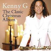 The Classic Christmas Album -  Kenny G