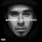 Forget The World (Deluxe) - Afrojack