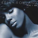 Here I Am (Deluxe Edition) - Kelly Rowland