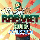 Tuyển Tập Các Bài Rap Việt Hay Nhất Năm 2012