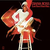 Last Time I Saw Him (Limited Expanded Edition) (CD1) -  Diana Ross