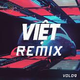 Việt Remix 9 (Tuyển Tập Những Ca Khúc Nhạc Dance Việt Nam Hay Nhất)