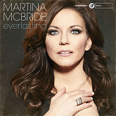 Everlasting (Bonus Track Version)-Martina Mcbride