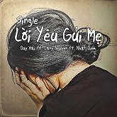 Lời Yêu Gửi Mẹ (Single) - Duy Hải ft. Dany Nguyễn ft. Nhật Diễm