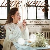Gửi Người Yêu Cũ - Love Songs Collection 3