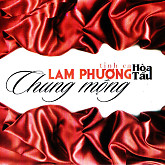 Ht - Tnh Ca Lam Phng - Chung Mng-Ha Tu