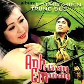 Album Anh Ở Đầu Sông, Em Cuối Sông