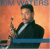 All Because Of You-Kim Waters