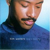 Love's Melody-Kim Waters