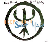 Sweet Lullaby (Maxi CD)-Deep Forest