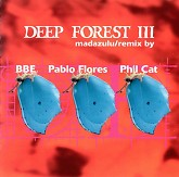 Madazulu (Single)-Deep Forest