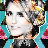 Title - EP - Meghan Trainor