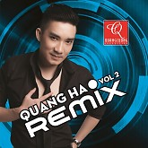 Quang Hà Vol 2 Remix