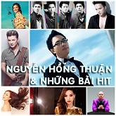 Album Nguyễn Hồng Thuận & Những Bài Hit