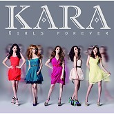 Girls Forever - KARA