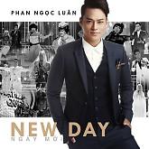Album Ngày Mới (New Day) - Phan Ngọc Luân