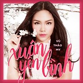 Album Xuân Yên Bình (Single) - Vũ Thảo My