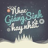 Album Những Bài Hát Giáng Sinh Hay Nhất