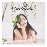 Album Yêu Một Người Không Sai (Single) - Mai Fin