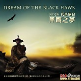 黑鹰之梦/Dram Of The Black Hawk-Wa Qi Yi He