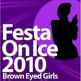 2010 에 얼음 축제 / Fest On Ice 2010 - Brown Eyed Girls
