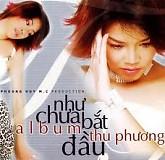 Album Như Chưa Bắt Đầu